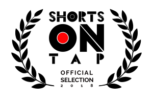 Shorts on Tap 2018 - Official Selection laurels